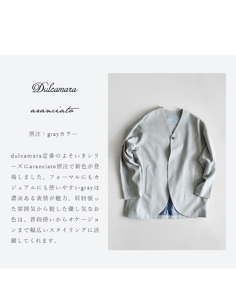 Dulcamara(ドゥルカマラ)aranciato別注ウール100%よそいきスタンダードノーカラージャケット d118-j108-s-dara-j001