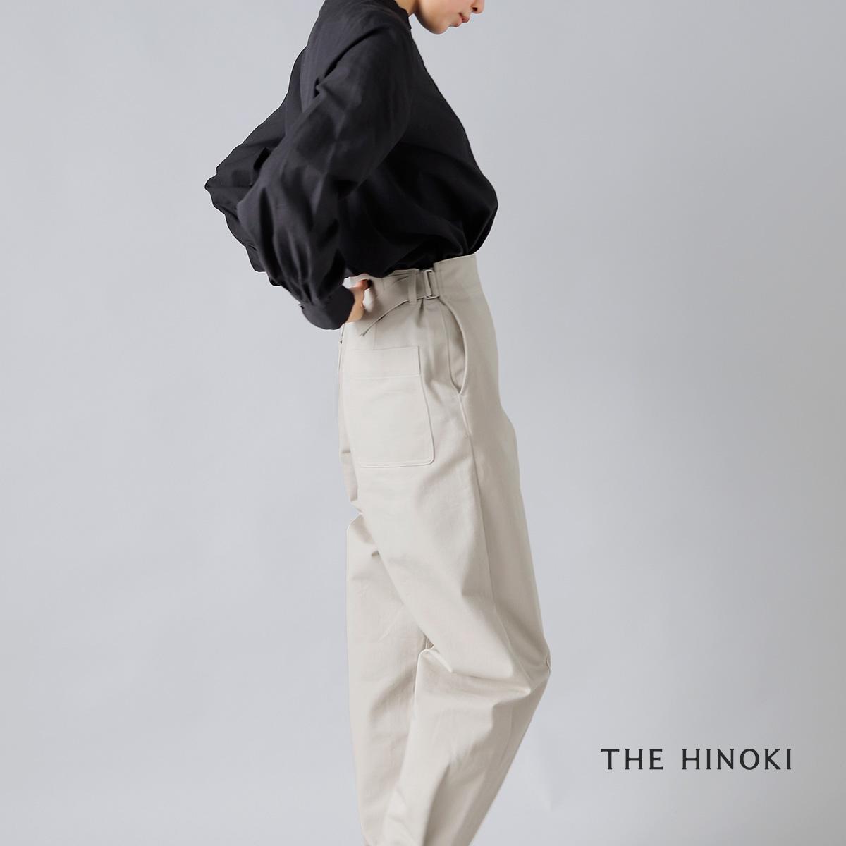 THE HINOKI(ザ ヒノキ)オーガニックコットンチノOSFAパンツ th21s-3