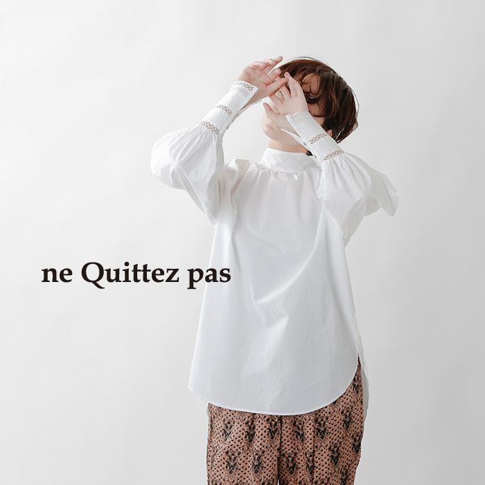 ne Quittez pas(ヌキテパ)コットンポプリンハイネックギャザーブラウス 010112gf4