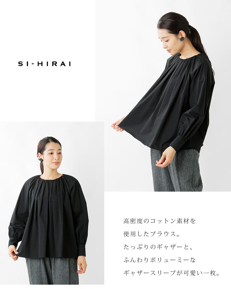 SI-HIRAI(スーヒライ)高密度コットンサテンラウンドネックギャザーブラウスchaw21-4401